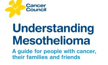 Understanding Mesothelioma – Cancer Council Australia's booklet